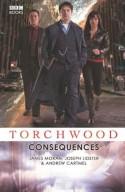 Torchwood: Consequences - David Llewellyn;Joseph Lidster;James Moran;Andrew Cartmel