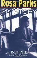 Rosa Parks: My Story - Rosa Parks, James Haskins