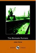 The Blockade Runners - Jules Verne