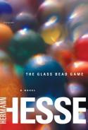 The Glass Bead Game - Hermann Hesse, Richard Winston, Clara Winston, Theodore Ziolkowski