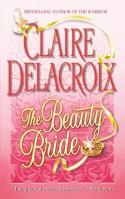 The Beauty Bride - Claire Delacroix