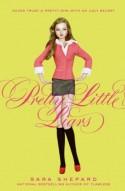 Pretty Little Liars - Sara Shepard