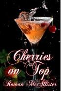 Cherries on Top - Rowan McAllister