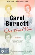 One More Time: A Memoir - Carol Burnett
