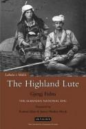 The Highland Lute - Gjergj Fishta, Robert Elsie