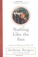Nothing Like the Sun - Anthony Burgess