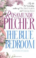 The Blue Bedroom: & Other Stories - Rosamunde Pilcher