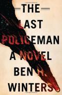 The Last Policeman - Ben H. Winters
