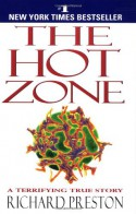 The Hot Zone - Richard Preston