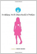 Evolution, Me & Other Freaks of Nature - Robin Brande