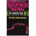 De Groene Mijl 1: De twee dode meisjes (paperback) - Stephen King, Nienke Kuipers, Hugo Kuipers