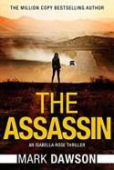 The Assassin - Mark Dawson