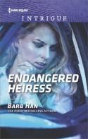 Endangered Heiress - Barb Han