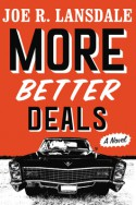 More Better Deals - Joe R. Lansdale