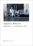 Zapiski z czterech lat - Jarosław Mikołajewski, Eugenio Montale