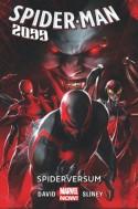 Spiderversum #2 Spide-Man 2099 - Peter David