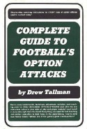 Complete guide to football's option attacks - Drew Tallman