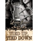 Tied Up, Tied Down - Lorelei James