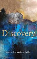 Discovery - Leslie Schweitzer Miller