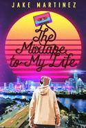 The Mixtape to My Life - Jake Martinez