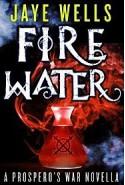 Fire Water - Jaye Wells