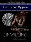 Unwilling - Kerrigan Byrne