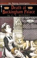 Death at Buckingham Palace - C.C. Benison