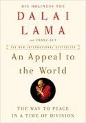 An Appeal to the World: The Way to Peace in a Time of Division - Franz Alt, Dalai Lama XIV