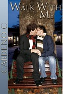 Walk With Me (Home Book 7) - Cardeno C.
