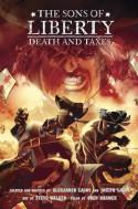 The Sons of Liberty Book 2: Death and Taxes - Alexander Lagos;Joseph Lagos
