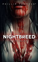 Young Blood: The Nightbreed Saga: Book 1 - Phillip Tomasso²