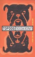 Topdog/Underdog - Suzan-Lori Parks