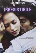 Irresistibile - Abbi Glines