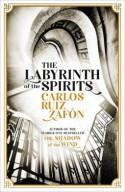 The Labyrinth of the Spirits - Carlos Ruiz Zafón