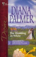 The Wedding in White - Diana Palmer