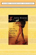 How the García Girls Lost Their Accents - Julia Alvarez