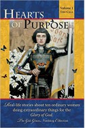 Hearts of Purpose: Real life stories from ordinary women doing extraordinary things for the glory of God. (The Call) - Gail G Nordskog