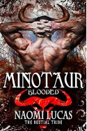 Minotaur: Blooded (The Bestial Tribe) - Naomi Lucas