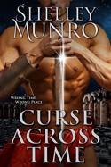 Curse Across Time - Shelley Munro