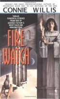 Fire Watch - Connie Willis