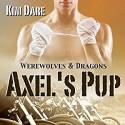 Axel's Pup - Kim Dare, Chris Clog