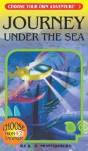 Journey Under the Sea (Choose Your Own Adventure #2) - R. A. Montgomery