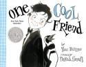 One Cool Friend - Toni Buzzeo, David Small