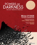 Powers of Darkness: The Lost Version of Dracula - Bram Stoker, Hans De Roos