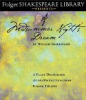 A Midsummer Night's Dream: Fully Dramatized Audio Edition - Full Cast, William Shakespeare