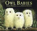 Owl Babies - Martin Waddell, Patrick Benson