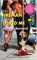 The Fireman Who Loved Me (Bachelor Firemen Series) - Jennifer Bernard