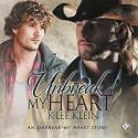 Unbreak My Heart - K-lee Klein, Nick J. Russo