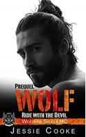 WOLF - Prequel: Westside Skulls Motorcycle Club (Westside Skulls MC Romance Book 1) Kindle Edition - Jessie Cooke