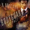 The Artifact: The Bodyguard - X. Aratare, Chris Patton